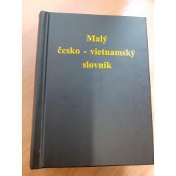 Malý česko-vietnamský slovník / Từ điển nhỏ Séc - Việt