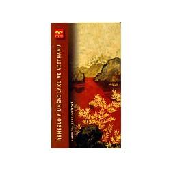 Vohradníková: Řemeslo a umění laku ve Vietnamu, 40 str.
